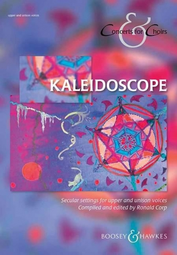 Kaleidoscope: Vocal: SATB: Concerts For Choirs