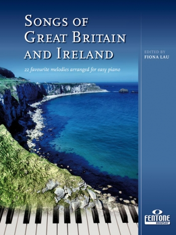 Songs Of Great Britain And Ireland: Piano