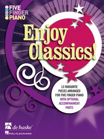 Enjoy Classics: 5 Finger Piano: Piano & Vocal