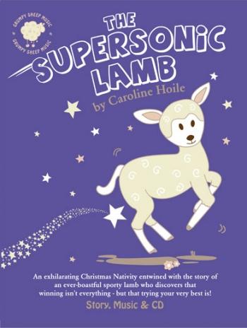 The Supersonic Lamb: Cantata (Hoile)