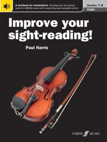 Improve Your Sight-Reading Grade 7-8: Violin (Paul Harris)