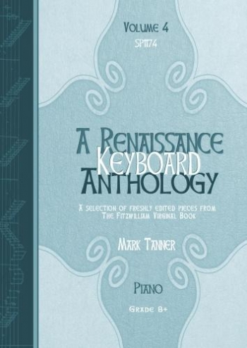 Renaissance Keyboard Anthology: Vol 4: Piano