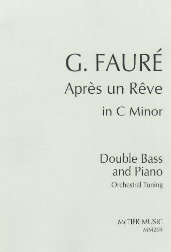 Apres Un Reve: C Minor Double Bass And Piano (Orchestral Tuning)