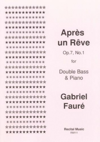 Apres Un Reve: OP7 No 1 Double Bass And Piano