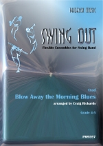 Swing Out: Blow Away The Morning Blues: Flexible Ensembles For Swing Band