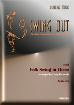 Swing Out: Folk Song In Three: Flexible Ensembles For Swing Band