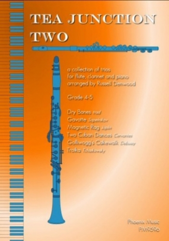 Tea Junction Two: Trios: Flute Clarinet & Piano