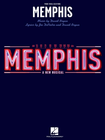 Memphis: A New Musical: Piano Vocal Selections