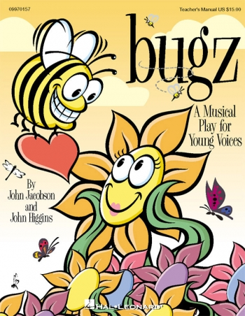 Bugz: Musical For Young Voices: Techers Manual