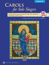Carols For Solo Singers: Medium High For Solo Voice & Piano: Book & Cd  (Ed Sally Albrecht