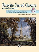 Favorite Sacred Classics: Medium High For Solo Voice & Piano: Bk&Cd