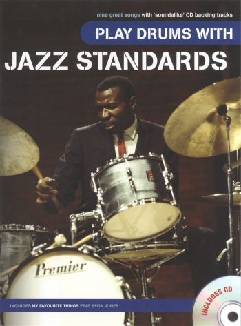 Play Drums With Jazz Standards: Drums: Bk&cd