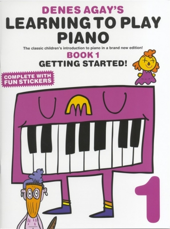 Learning To Play Piano: Book 1 Getting Started