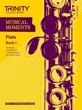 Musical Moments Flute Book 1: Flute & Piano (Trinity College)