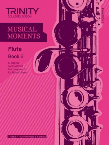 Musical Moments Flute Book 2: Flute & Piano (Trinity College)