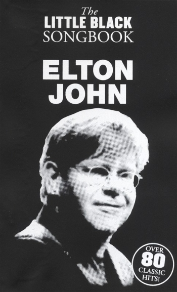 Little Black Songbook: Elton John: Lyrics & Chords