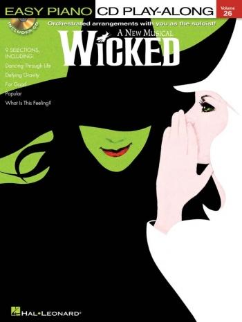 Easy Piano Play-Along: Wicked: Vol26:  Bk&CD