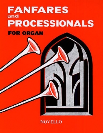 Fanfares And Processionals For Organ: Organ