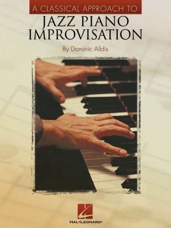 A Classical Approach To Jazz Piano - Improvisation