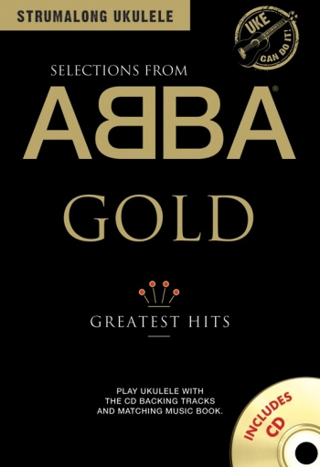 Strumalong Ukulele: Selections From Abba Gold: Lyrics And Chords