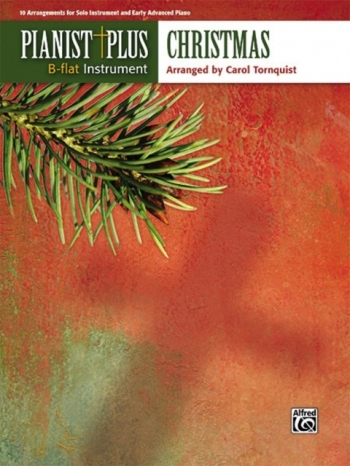 Pianist Plus: Bb Instrument: Christmas: Clarinet/Tenor Sax And Piano