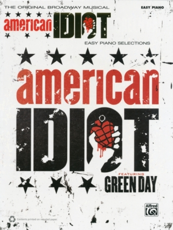 American Idiot The Musical: Featuring Green Day: Easy Piano