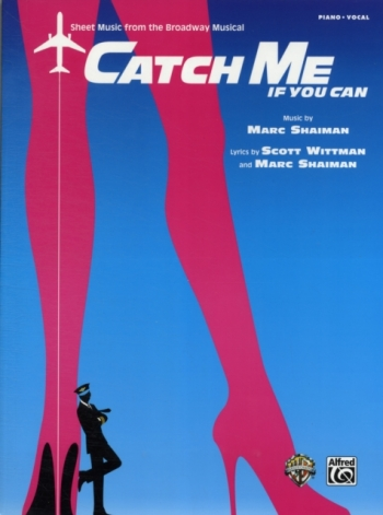 Catch Me If You Can: Music From The Broadway Musical