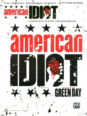 American Idiot The Musical: Featuring Green Day: Complete Guitar Tab Songbook