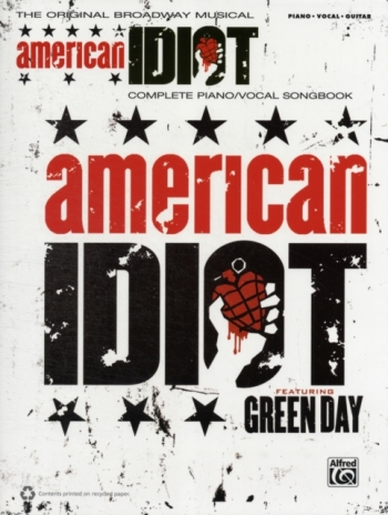 American Idiot The Musical: Featuring Green Day: Complete Piano Vocal Songbook