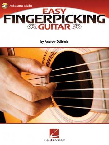 Easy Fingerpicking Guitar: Essential Patterns And Techniques: Book And CD