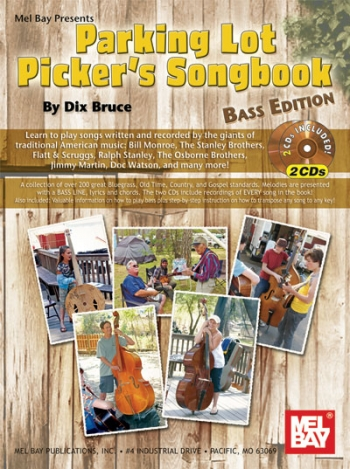 Parking Lot Pickers Songbook: Bass Edtion Book And 2CDs: (Bruce)