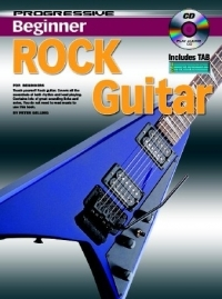 Progressive Beginner Rock Guitar: Book And Cd (Gelling)