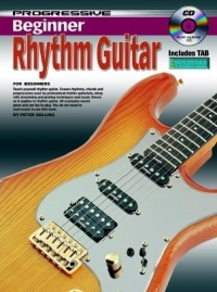 Progressive Beginner Rhythm Guitar: Book And Cd (Gelling)