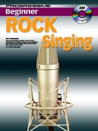 Progressive Beginner Rock Singing: Book And Cd (Gelling)