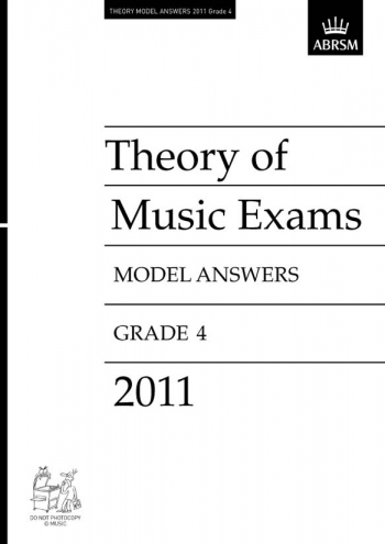 ABRSM: Music Theory Past Papers 2011 Model Answers Grade 4