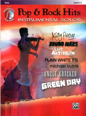 Pop And Rock Hits: Instrumental Solos: Flute: Book & Cd