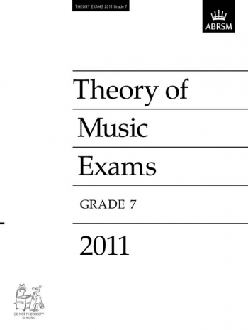 ABRSM Music Theory Past Papers 2011, Grade 7