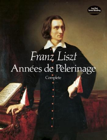 Annees De Pelerinage: Piano (Dover)