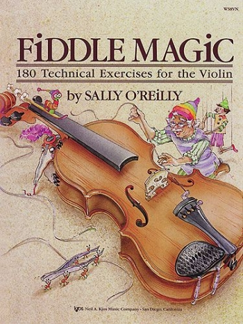 Fiddle Magic: 180 Technical Exercises For The Violin