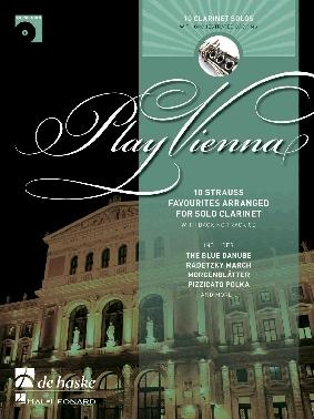 Play Vienna: Clarinet: 10 Strauss Favourites