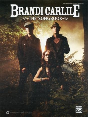Brandi Carlile: The Songbook: Lyrics And Chords
