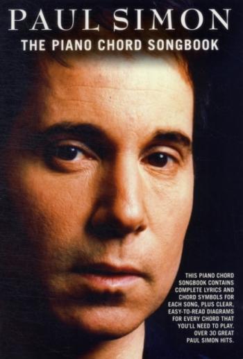 Piano Chord Songbook: Paul Simon: Lyrics And Chords