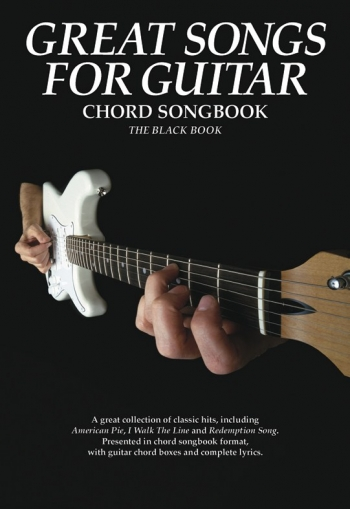 Great Songs For Guitar: The Black Book: Chord Songbook