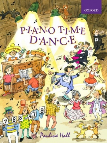 Piano Time Dance  (Pauline Hall) (Oxford University Press)