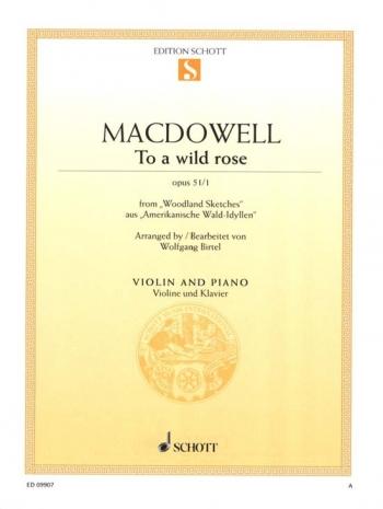 To A Wild Rose: Op51 No1: Violin & Piano