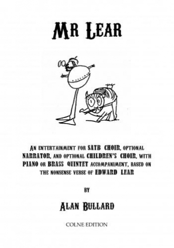 Mr Lear: Vocal SATB With Childrens Choir And Piano