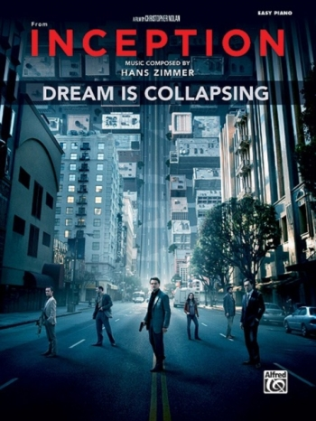 Dream Is Collapsing: Theme From Inception: Easy Piano