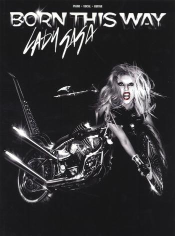 Lady Gaga: Born This Way: Piano Vocal & Guitar