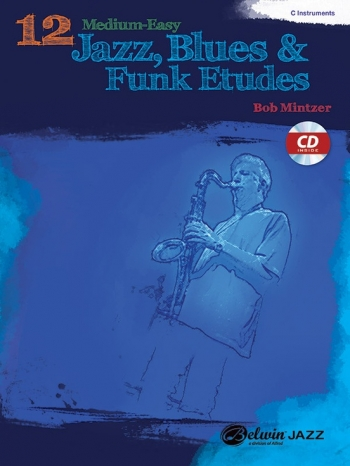 12 Medium Easy Jazz Blues & Funk Etudes: C Instruments Book & CD