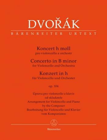 Concerto: B Minor: Op104: Cello & Piano (Barenreiter)
